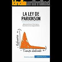 La ley de Parkinson: Aprovechar el tiempo y los efectivos disponibles (Gestión y Marketing)