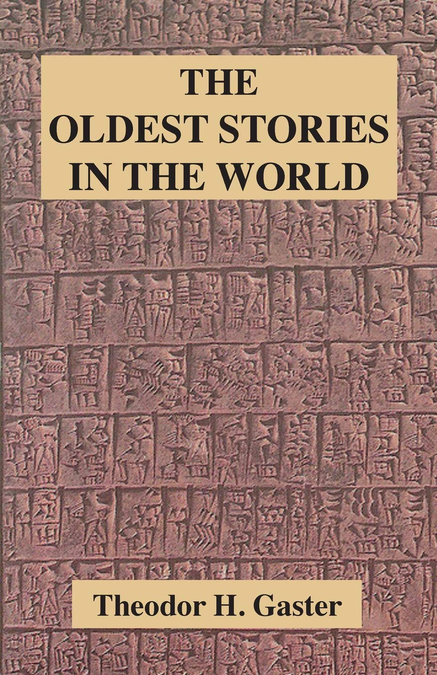 The Oldest Stories in the World: Amazon co uk: Theodor H