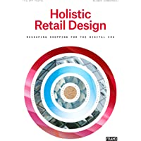 Holistic Retail Design: Reshaping Shopping for the Digital