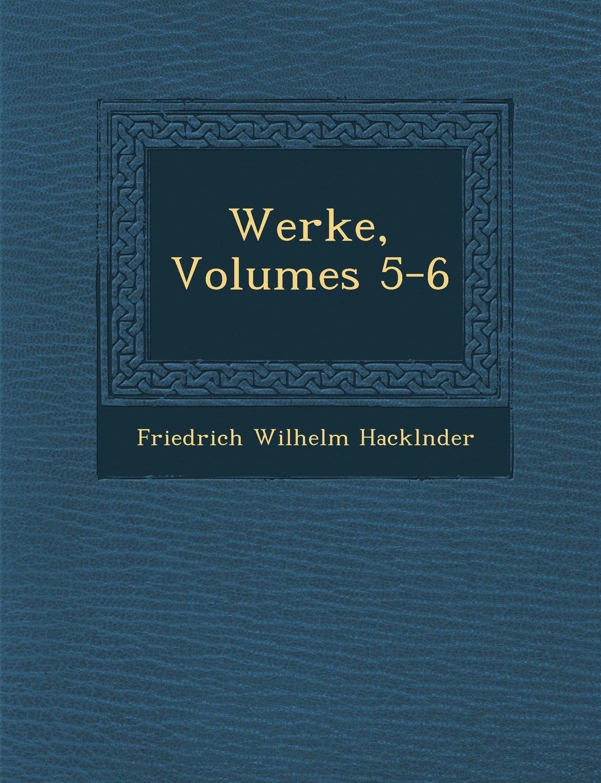 Download Werke, Volumes 5-6 (German Edition) ebook