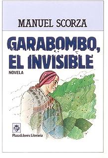 Garabombo, El Invisible (Spanish Edition)