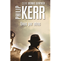 Unos por otros: Serie Bernie Gunther IV