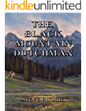 The Black Mountain Dutchman