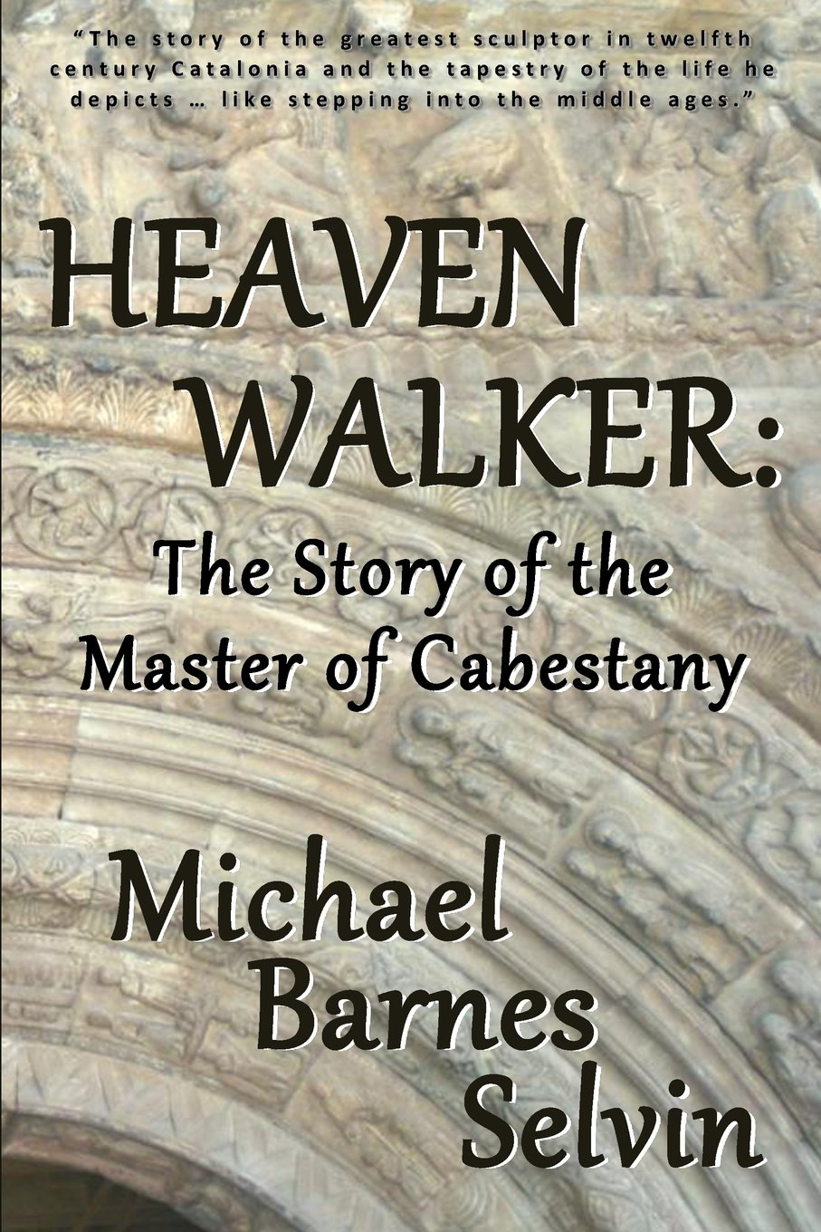 Download Heaven Walker: The Story of the Master of Cabestany pdf