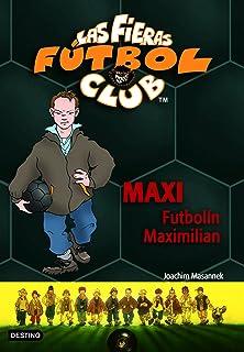 León, el superdriblador: Las Fieras del Fútbol Club 1 Las Fieras Futbol Club: Amazon.es: Masannek, Joachim: Libros
