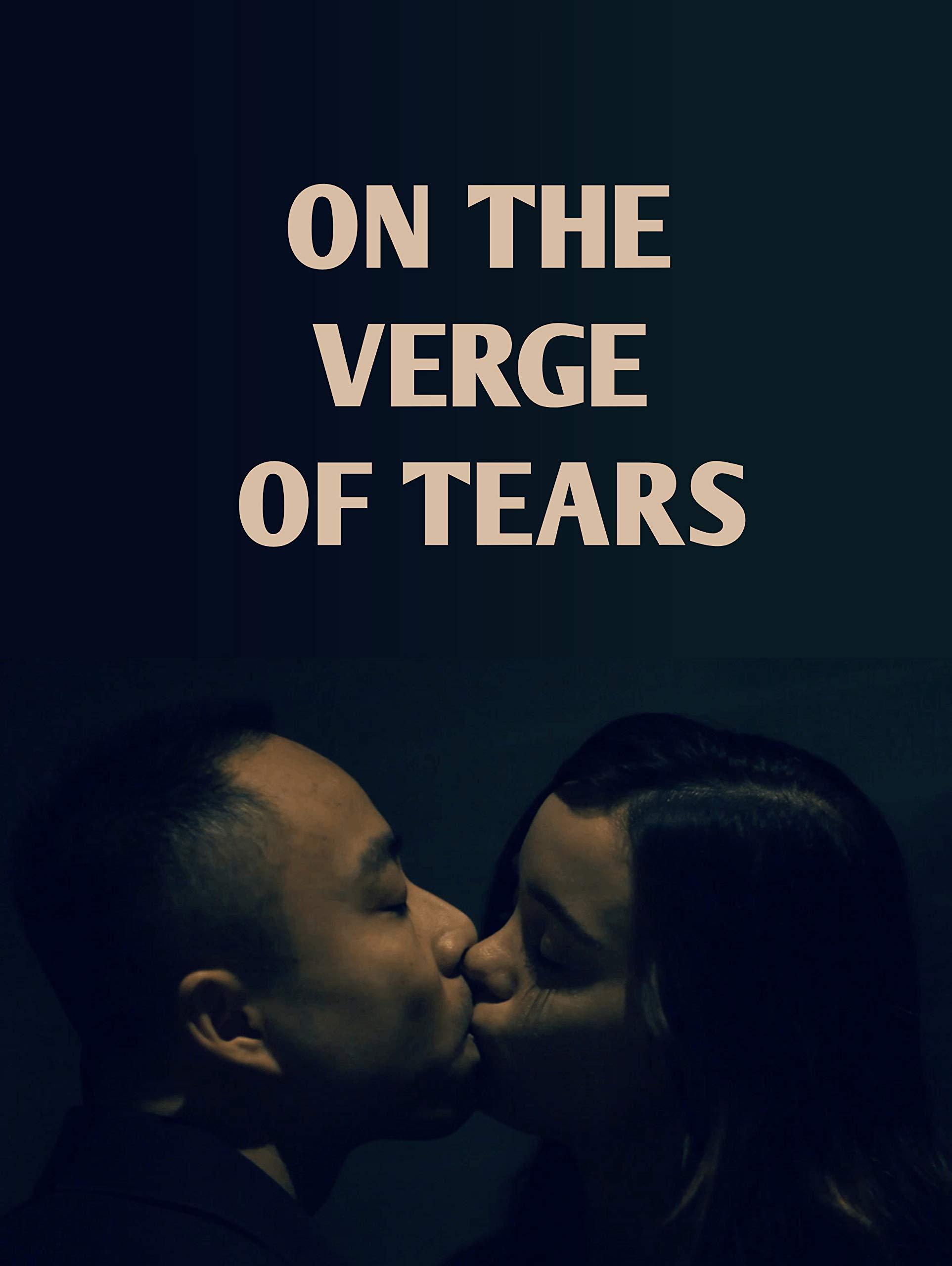 On The Verge Of Tears on Amazon Prime Video UK