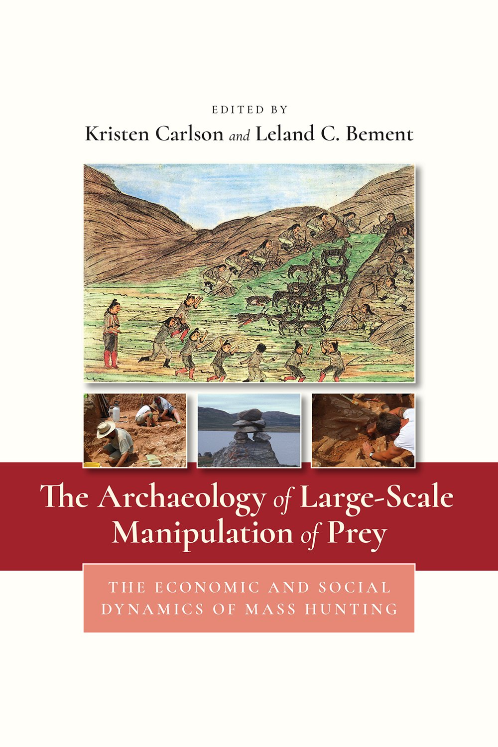 Download The Archaeology of Large-Scale Manipulation of Prey: The Economic and Social Dynamics of Mass Hunting Text fb2 ebook