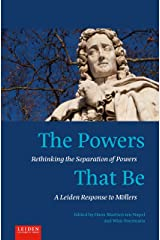 The Powers That Be: Rethinking the Separation of Powers Paperback