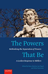 The Powers That Be: Rethinking the Separation of Powers