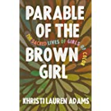 Parable of the Brown Girl: The Sacred Lives of Girls of Color