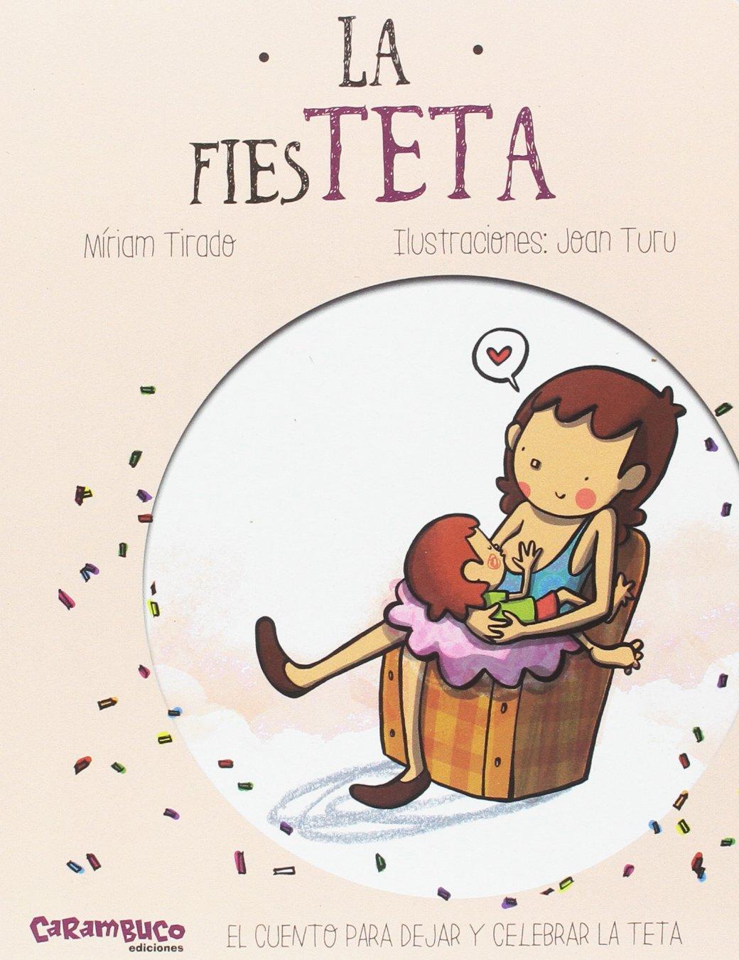 La fiesTETA (Calita): Amazon.es: Míriam Tirado Torras, Joan ...