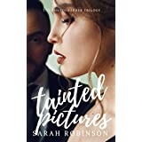 Tainted Pictures (The Photographer Trilogy Book 2)