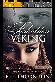 Forbidden Viking (The Viking Hearts Series Book 2)