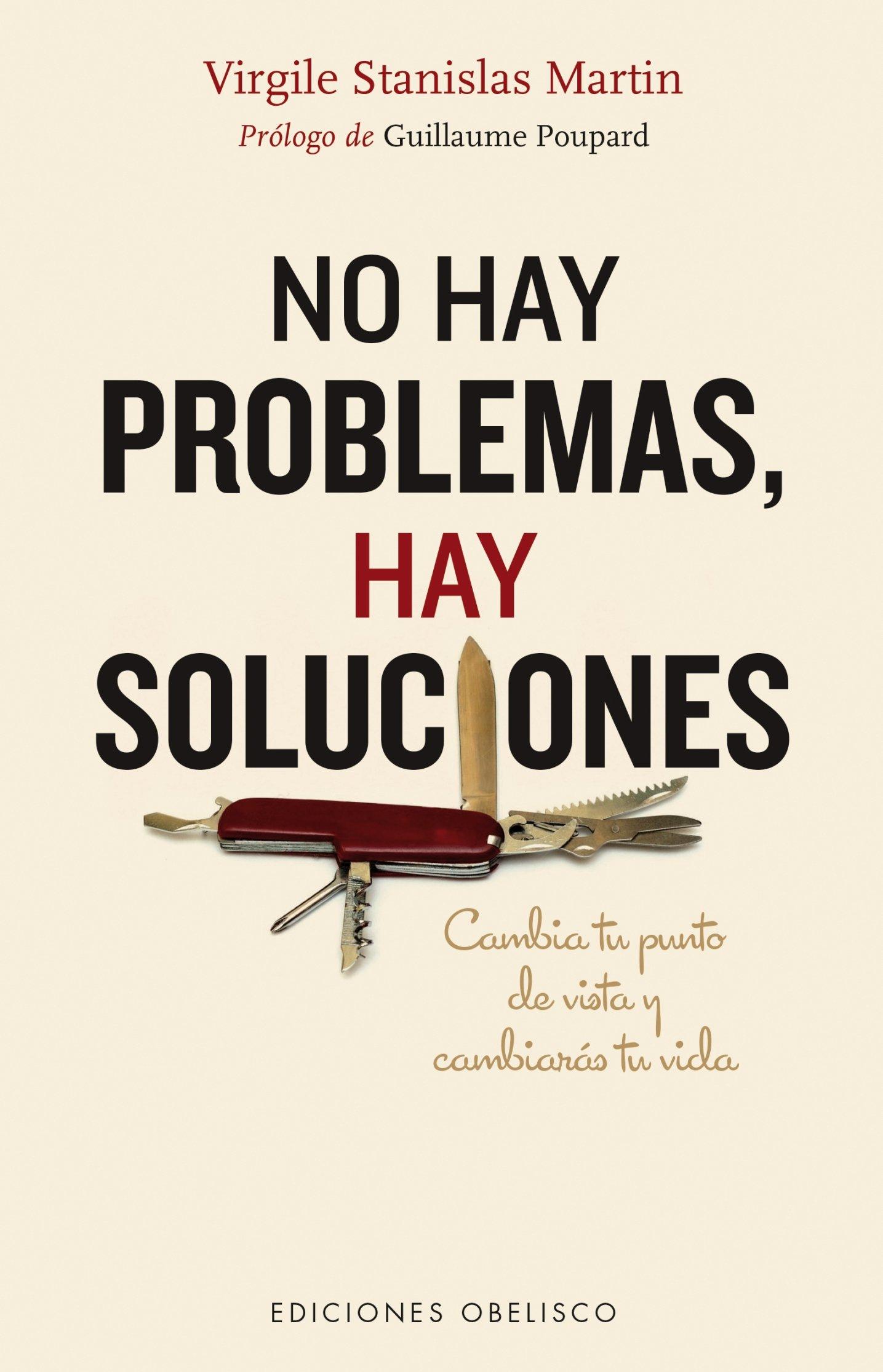 No Hay Problemas Soluciones Spanish Edition Virgile Stanislas Martin 9788416192595 Amazon Books