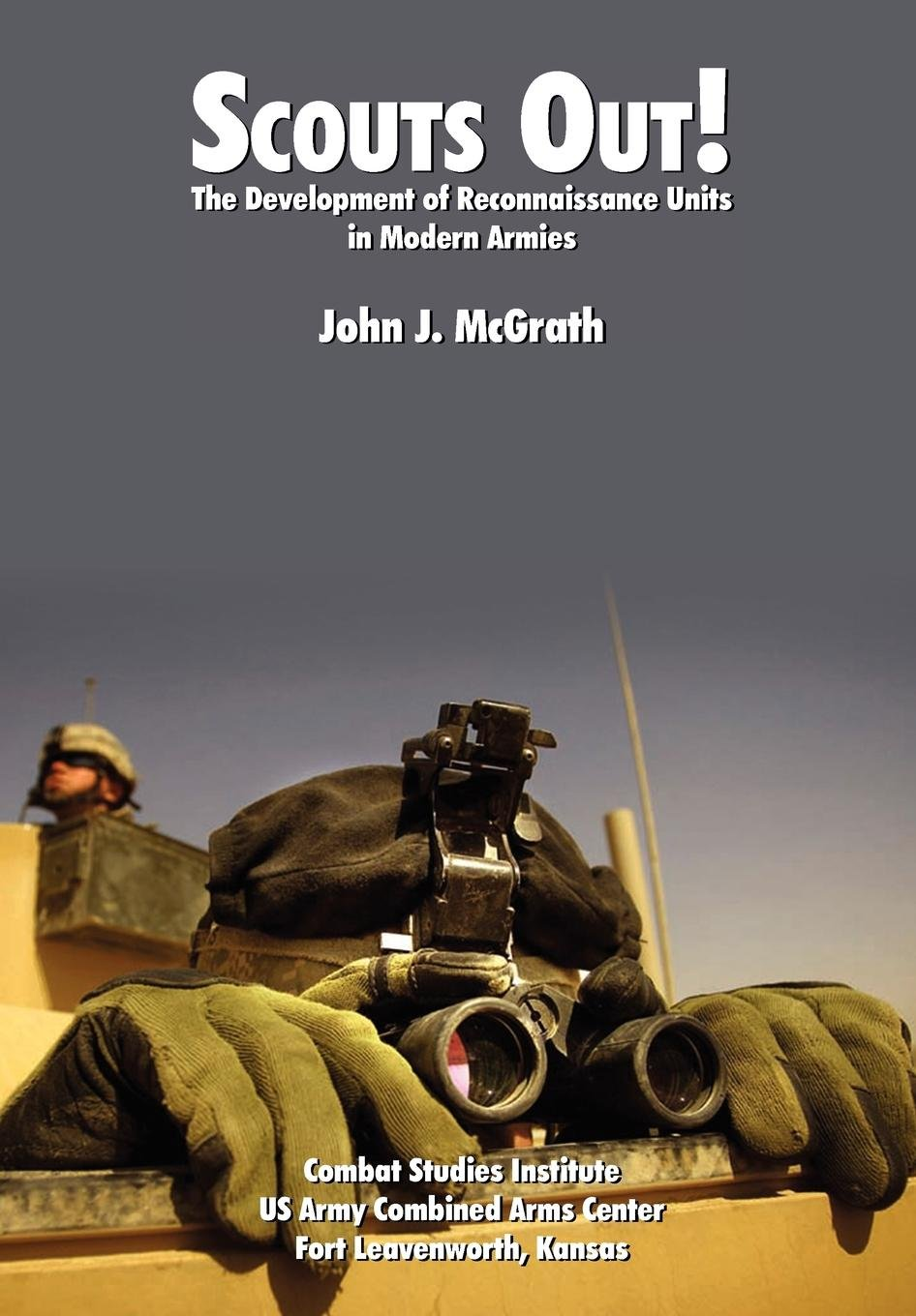 Scouts Out! The Development of Reconnaissance Units in Modern Armies pdf
