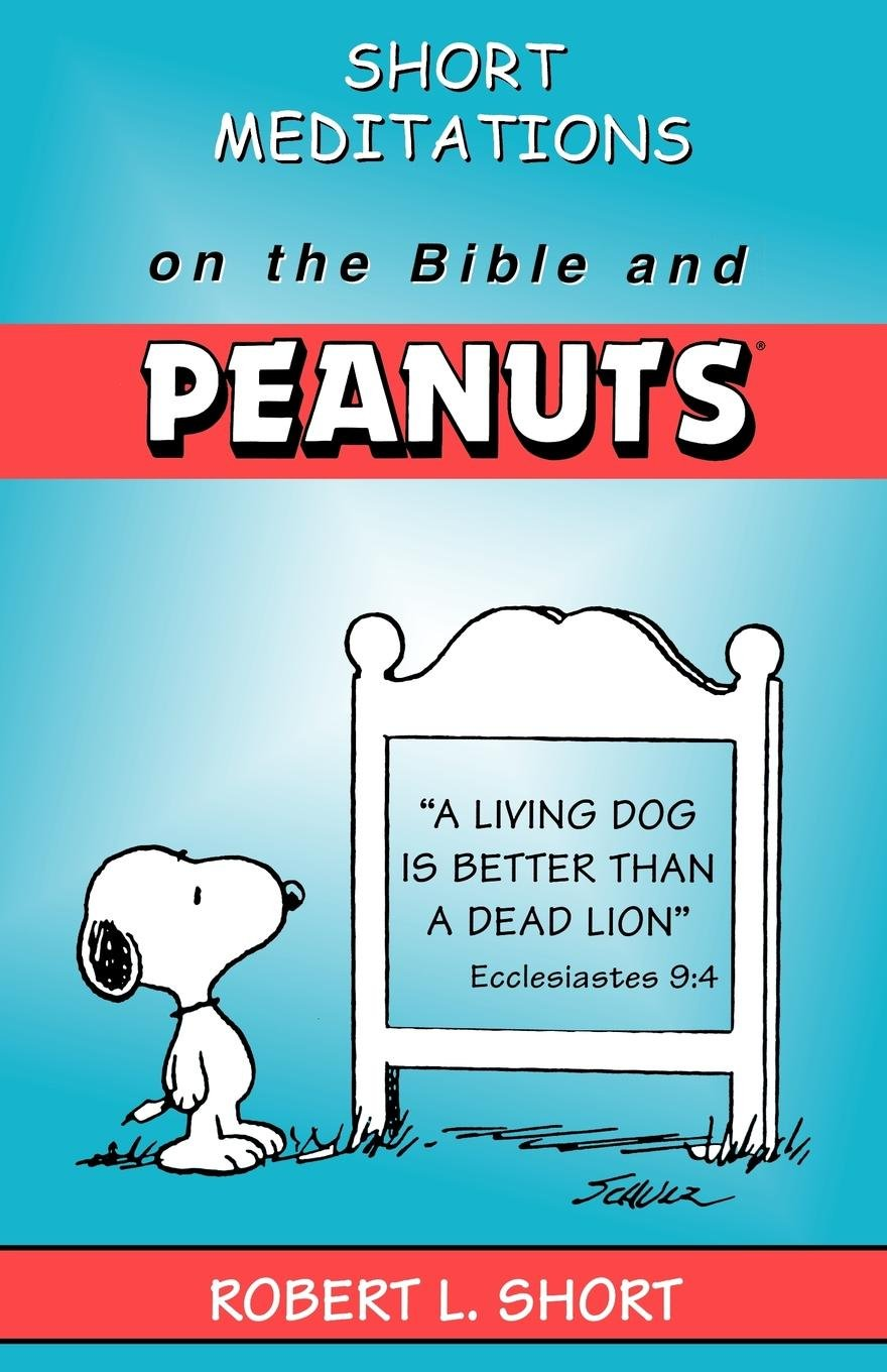 Short Meditations on the Bible and Peanuts pdf epub