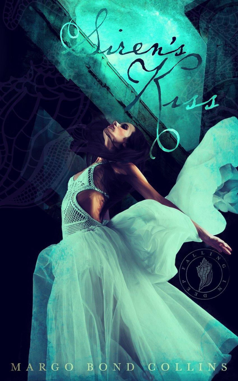 Siren's Kiss ISBN-13 9780692514504