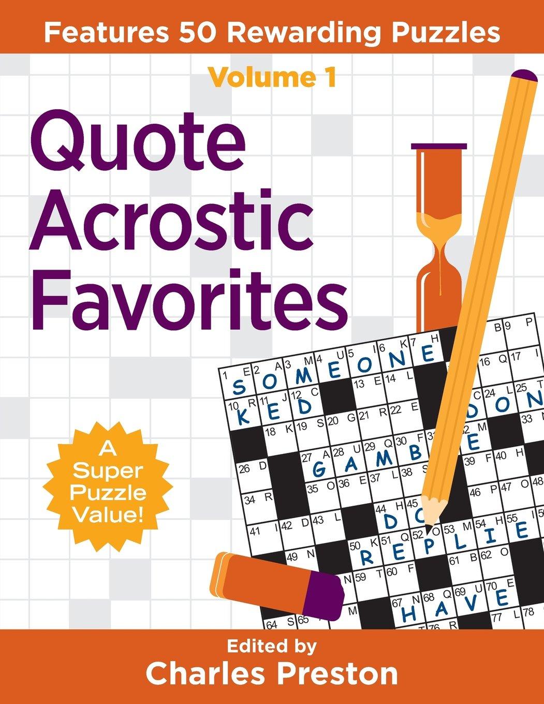Download Quote Acrostic Favorites: Features 50 Rewarding Puzzles (Puzzle Books for Fun) (Volume 1) ebook