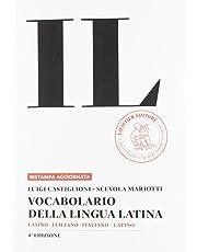 Il vocabolario della lingua latina. Latino-italiano, italiano-latino-Guida all'uso. Con espansione online