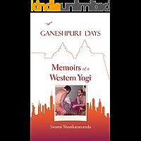 Ganeshpuri Days: Memoirs of a Western Yogi