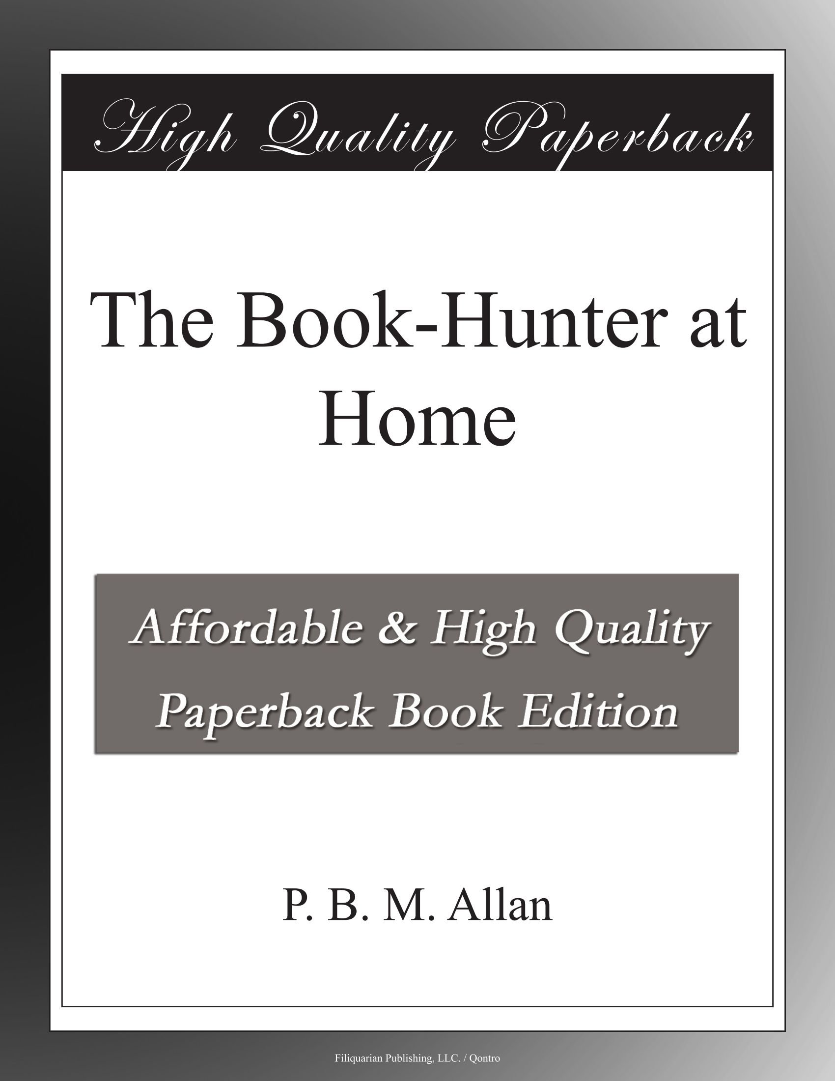 Download The Book-Hunter at Home PDF