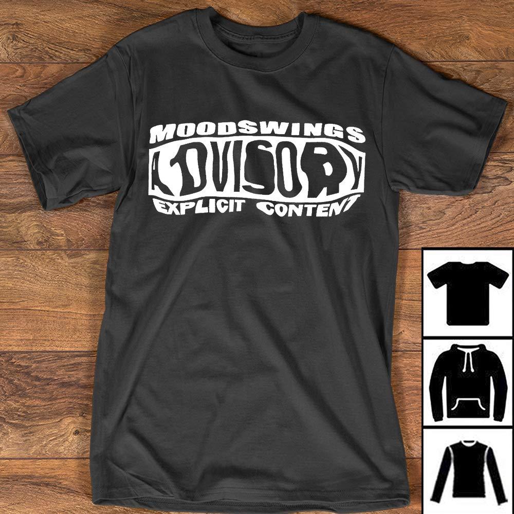 Moodswings Advisory Black Funny Shirts