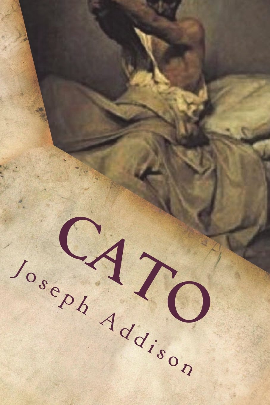 Cato: Joseph Addison: 9781722067663: Amazon.com: Books