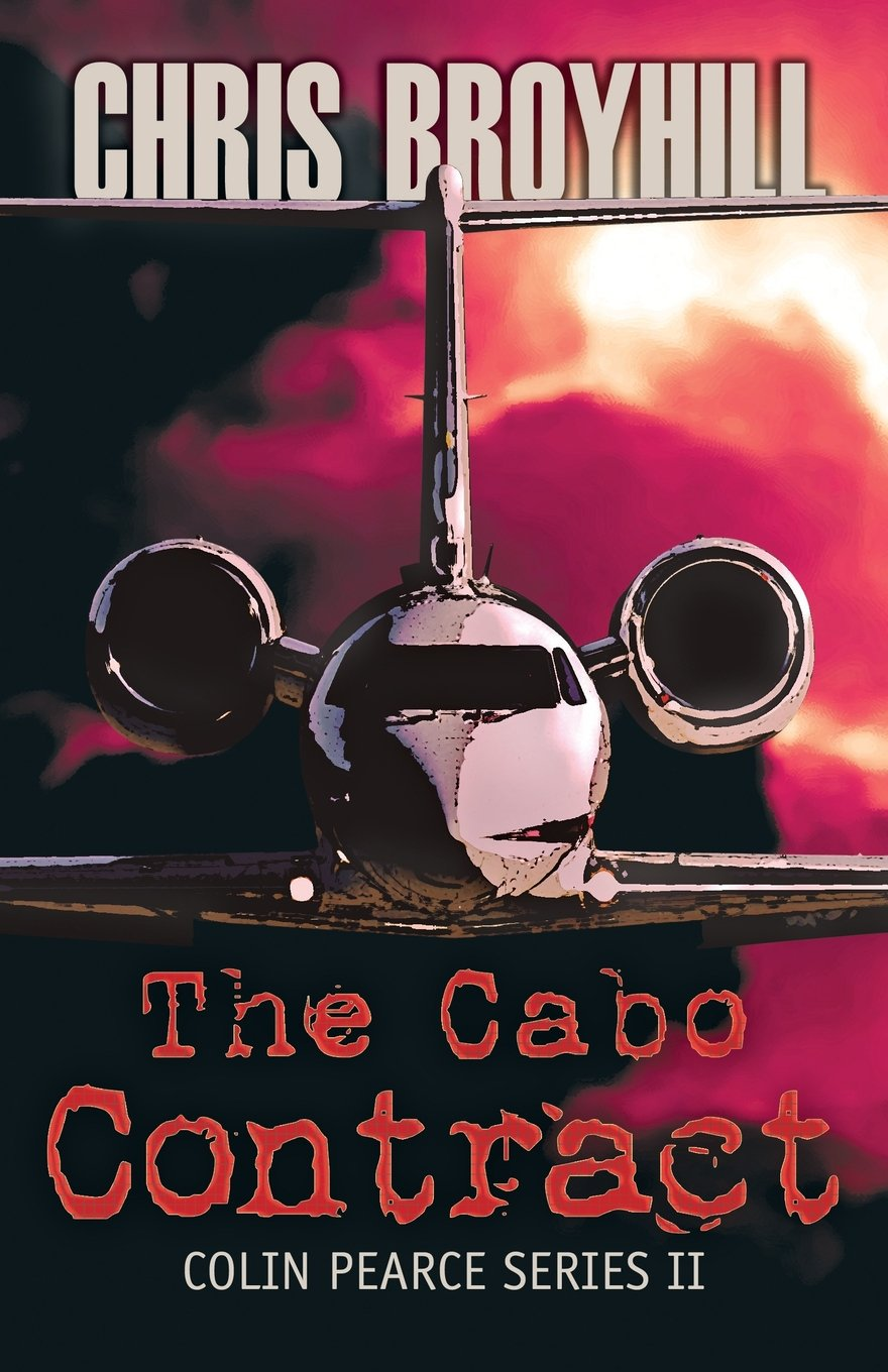Read Online The Cabo Contract: Colin Pearce Series II PDF