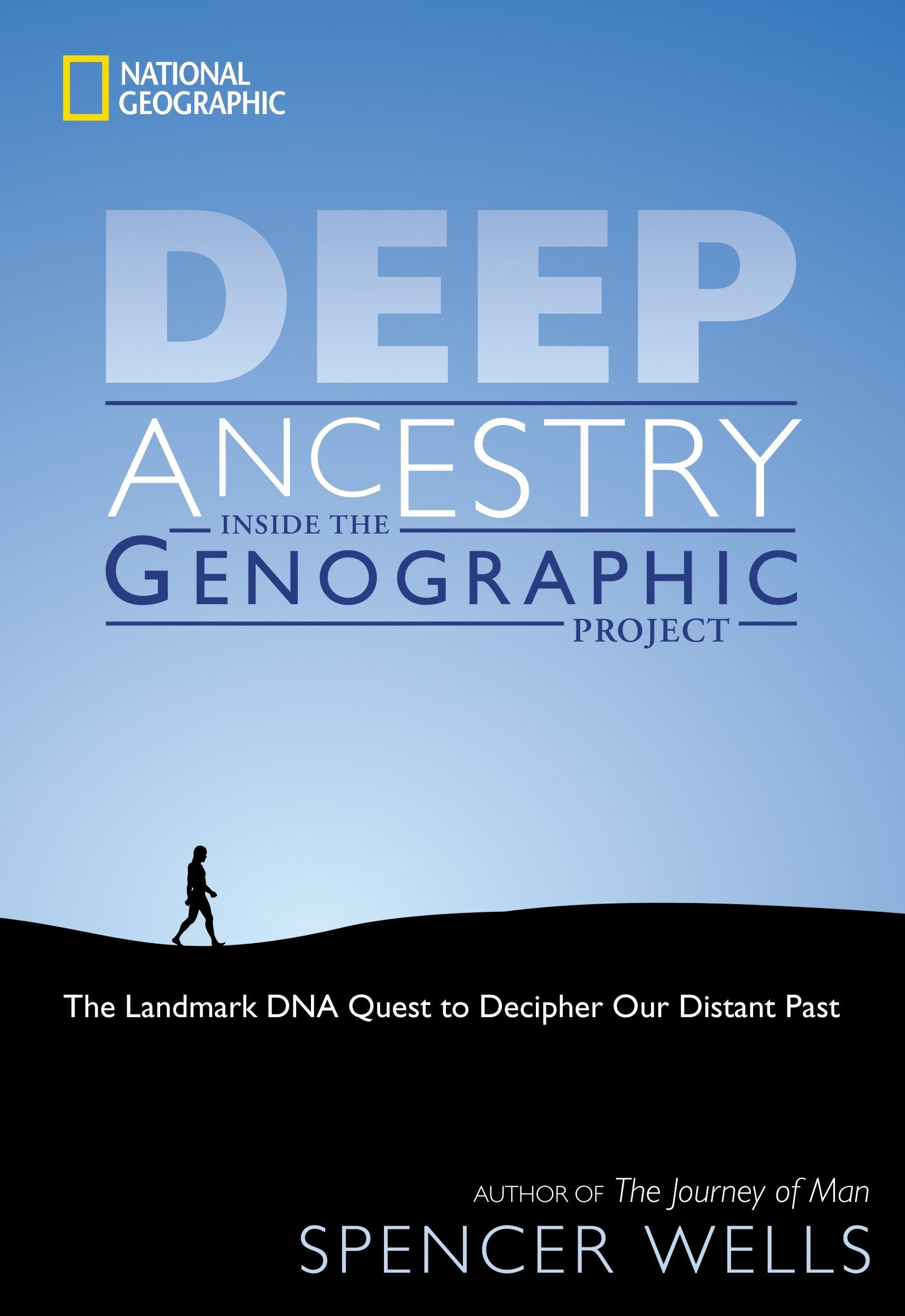 Download Deep Ancestry: Inside the Genographic Project PDF