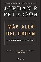 Más allá del orden: 12 nuevas reglas para vivir (Spanish Edition) Kindle Edition