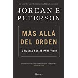 Más allá del orden: 12 nuevas reglas para vivir (Spanish Edition)