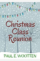 Christmas Class Reunion Kindle Edition