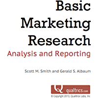Analysis and Reporting (Basic Marketing Research Book 3) (English Edition)