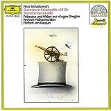 Tchaïkovsky : Ouverture 1812 ; Sérénade pour cordes