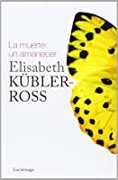 La Muerte: Un Amanecer (Biblioteca Elisabeth