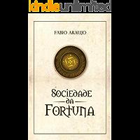 A Sociedade da Fortuna