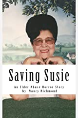 Saving Susie: An Elder Abuse Horror Story Paperback