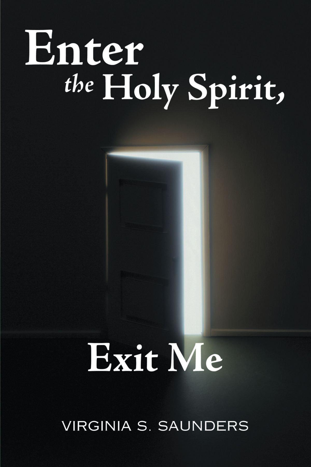 Read Online Enter the Holy Spirit, Exit Me ebook