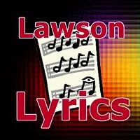 Lyrics for Lawson
