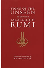 Signs of the Unseen: The Discourses of Jalaluddin Rumi Paperback