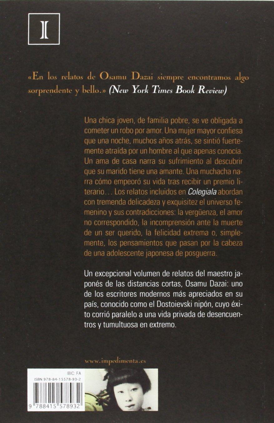Colegiala (Impedimenta): Amazon.es: Osamu Dazai, Ryoko Shiba, Juan Fandiño  Martín: Libros