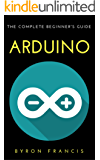 Arduino : The Complete Beginner's Guide