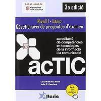 Qüestionaris de preguntes d'examen: ACTIC 1