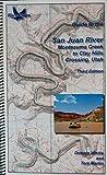Guide To The San Juan River — Montezuma Creek to Clay Hills Crossing, Utah