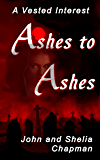 Ashes to Ashes (A Vested Interest Book 8)