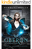 Oberon Reformatory Book Two: Second Transgression