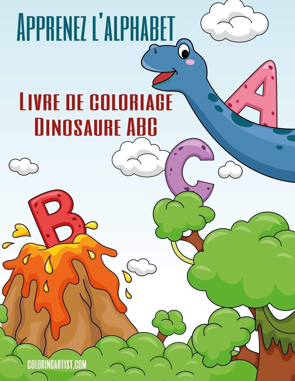 Apprenez l'alphabet   Livre de coloriage Dinosaure ABC Amazon.ca ...