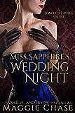 Miss Sapphire's Wedding Night: A Jeweled Ladies Short (The Jeweled Ladies Book 7)