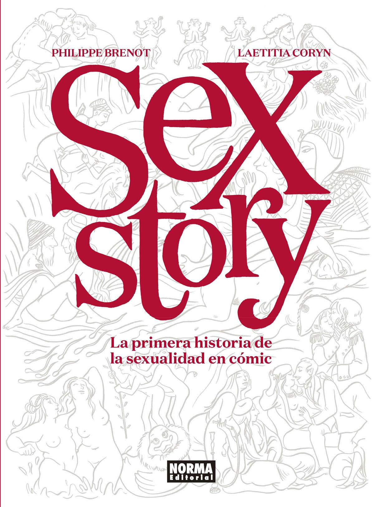 SEX STORY. LA PRIMERA HISTORIA DE LA SEXUALIDAD EN COMIC: Amazon ...