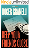 Keep Your Friends Close (Palermo Stories Book 3)